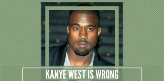 Kanye West is wrong