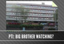 PTI: Is Big Brother watching?