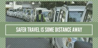 Safer travel is some distance away