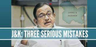 J&K: Chidambaram's Three Serious Mistakes