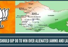 What should BJP do to win over alienated Jammu and Ladakh?
