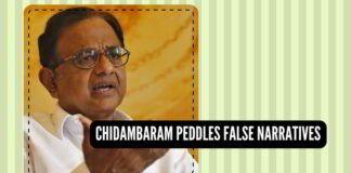 Chidambaram Peddles False Narratives on Indian Economy