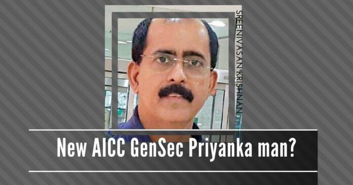 The induction of Sreenivasan Krishnan into the AICC as a General Secretary is another indication that Priyanka Vadra continues to influence AICC affairs