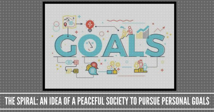The Spiral: An idea of a peaceful society to pursue personal goals