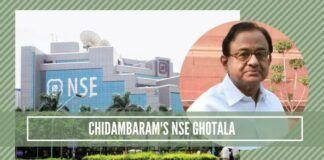 Chidambaram's NSE ghotala