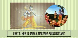 How is Rama a Maryada Purushottam ?