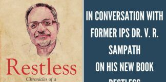 In Conversation with Dr Sampath IPS on his New book Restless.