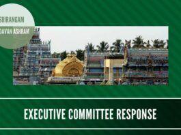 Response by the Chairman, Srirangam Andavan Ashramam to PGurus post on the same topic