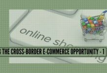 Seizing the Cross-Border E-commerce opportunity