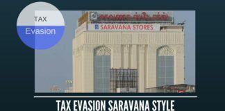 Tax Evasion Saravana Style