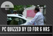 Chidambaram questioned by the Enforcement Directorate in connection with the Aircel-Maxis scam for 6 hours
