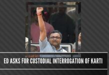 Is Karti Chidambaram going to be kicking and screaming all the way to be interrogated by the Enforcement Directorate?