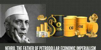 Nehru, the father of petrodollar economic imperialism