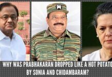 Why was Prabhakaran dropped like a hot potato by Sonia and Chidambaram?