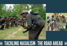 Tackling Naxalism- The Road Ahead