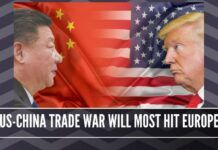 US-China trade war will most hit Europe