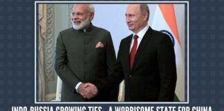 India - Russia Growing Ties- A worrisome state for China