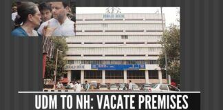 More trouble for Sonia Gandhi and Rahul Gandhi as the UDM issues eviction notice to Herald House