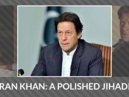 Imran Khan- A polished jihadist