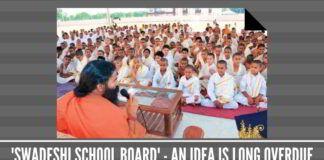 'Swadeshi school board' - an idea whose implementation is long overdue