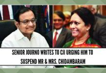 Senior Journo writes to CJI Ranjan Gogoi urging him to suspend Mr and Mrs. Chidambaram