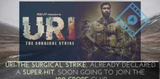 Bollywood film URI-The Surgical Strike, already declared a super-hit, is soon going to join the 100 crore club of blockbusters