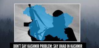 Don't say Kashmir problem; say jihad in Kashmir