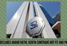 SEBI declares Anand Rathi, Geofin Comtrade not fit and proper