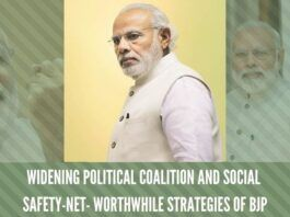 Widening political coalition and social safety-net- worthwhile strategies of BJP