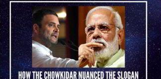 How the Chowkidar nuanced the slogan
