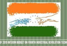Impact of India's 2019 Interim Budget on Fourth Industrial Revolution Technologies