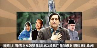 Mohalla leaders in Kashmir Abdullahs and Mufti are over in Jammu and Ladakh