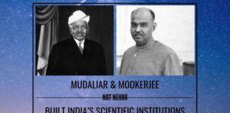 Mudaliar, Mookerjee, not Nehru, built India's scientific institutions