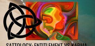 Sattology: Entitlement Vs Karma
