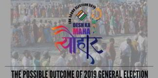 The 2019 Indian general election and possible outcome