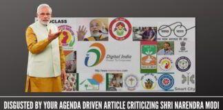 Disgusted by your agenda driven article criticizing Shri Narendra Modi