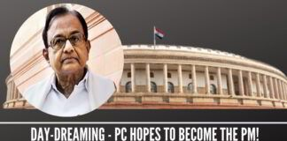 Day-dreaming - Chidambaram hopes to become the PM!