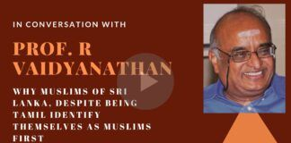 Sri Lanka Muslims have close ties with Muslims in Tamil Nadu and this could mean that India needs to tread with extreme caution in the days and weeks to come, says Prof. RV
