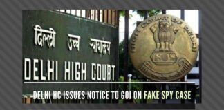 In a bogus case (Samba Spy) that hurt an entire regiment, the Delhi High Court has issued a notice to the Defence Ministry and the Army