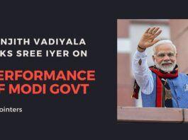 Ranjith Vadiyala asks Sree Iyer his opinion of the Modi Government - Part 1