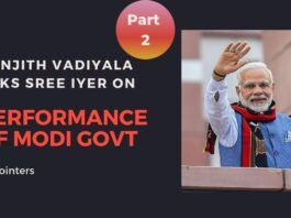 Sree Iyer on What the Modi Govt. did not do in its first five-year term and the essential things to be done by the next govt and who should be in the Cabinet