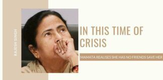 In this time of crisis, Mamata realises she has no friends save her