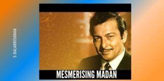 Mesmerising Madan