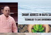 Swamy address in Rajya Sabha - Technology to save environment