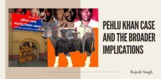 Pehlu Khan case and the broader implications