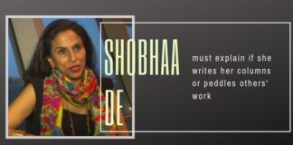 Is Shobhaa De the first name in a series of writers/ artists/ others who are on the payroll of ISI/ Pakistan?