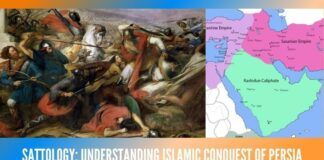 Sattology: Understanding Islamic Conquest of Persia