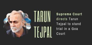 Ex-Editor of Tehelka.com, Tarun Tejpal will stand trial in a court in North Goa for alleged sexual assault