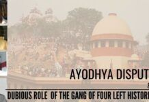 Ayodhya dispute and the dubious role of the Gang of Four Left historians
