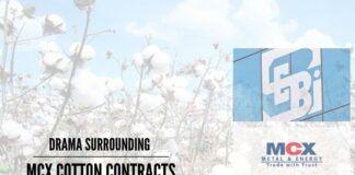 Drama surrounding MCX cotton contracts
